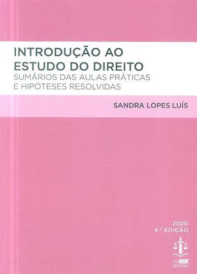 Introdução ao estudo do direito (Sandra Lopes Luís)