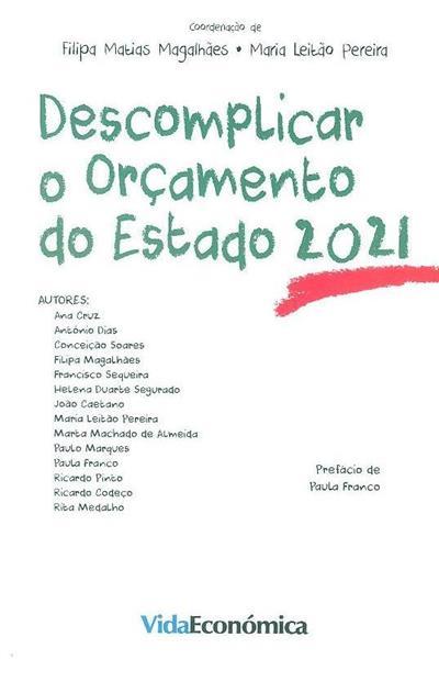 Descomplicar o Orçamento de Estado 2021 (coord. Filipa Matias Magalhães, Maria Leitão Pereira)