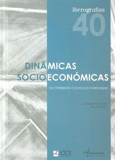 Dinâmicas socioeonómicas em diferentes contextos territoriais (coord. Rui Jacinto)