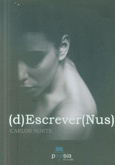 (d)Escrever(Nus) (Carlos Norte)