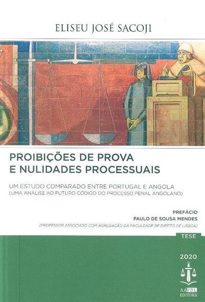Proibições de prova e nulidades processuais (Elizeu José Sacoji)