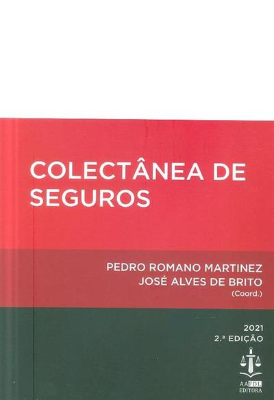 Colectânea de seguros (coord. Pedro Romano Martinez, José Alves de Brito )
