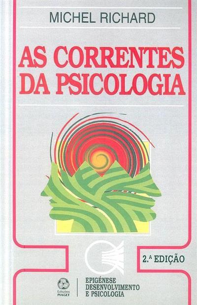 As correntes da psicologia (Michel Richard)