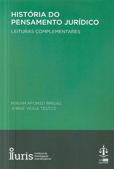 História do pensamento jurídico (Míriam Afonso Brigas, Jorge Veiga Testos)