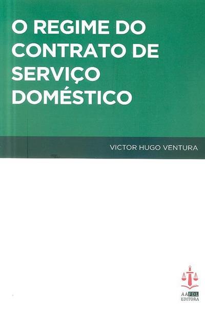 O regime do contrato de serviço doméstico (Victor Hugo Ventura)