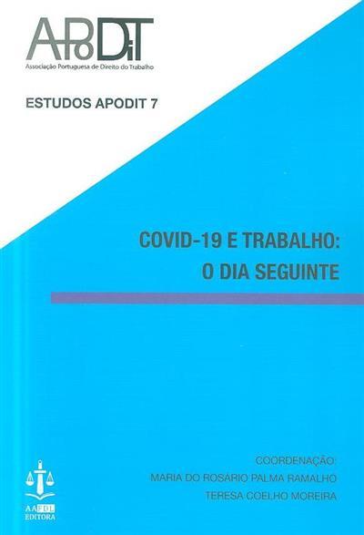 COVID-19 e trabalho (coord. Maria do Rosário Palma Ramalho, Teresa Coelho Moreira)
