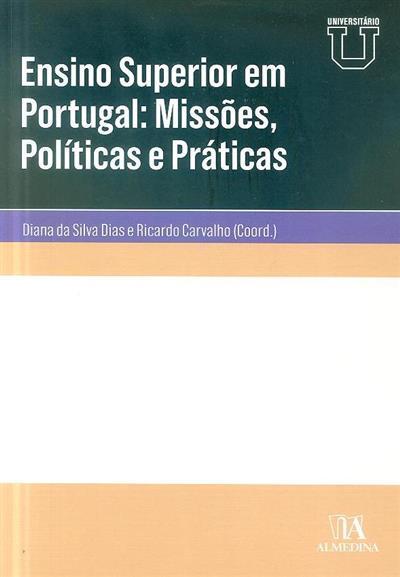 Ensino superior em Portugal (coord. Diana da Silva Dias, Ricardo Carvalho)