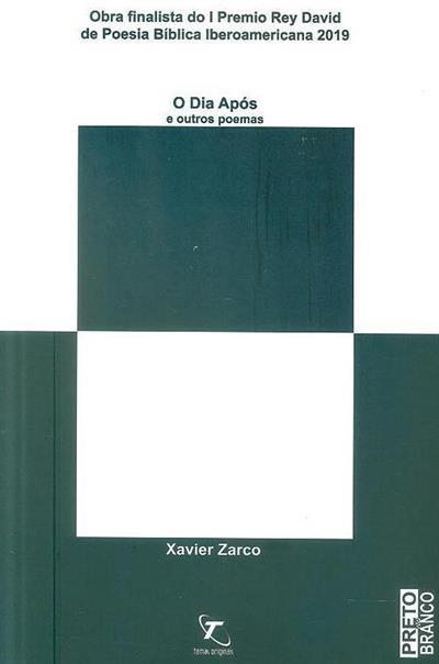 O dia após e outros poemas (Xavier Zarco)