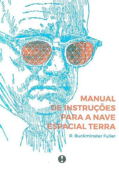 Manual de instruções para a nave espacial Terra (R. Buckminster Fuller)