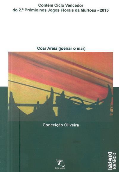 Coar areia (joeirar o mar) (Conceição Oliveira)