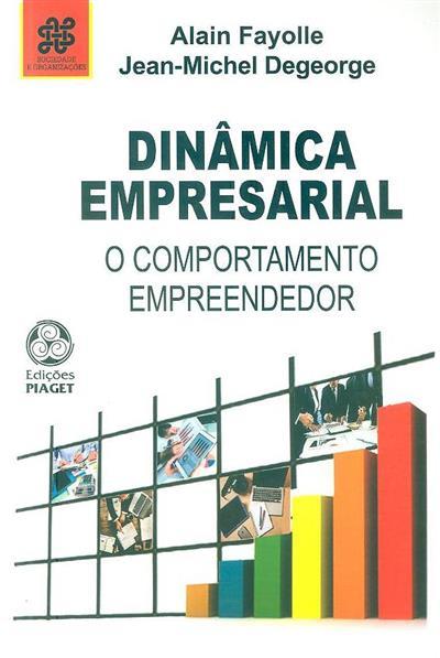 Dinâmica empresarial (Alain Fayolle, Jean-Michel Degeorge)