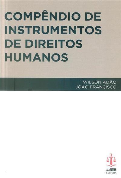 Compêndio de instrumentos de direitos humanos (orgs. Wilson Adão, João Francisco)