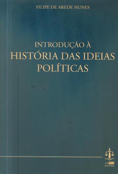 Introdução à história das ideias políticas (Filipe de Arede Nunes)