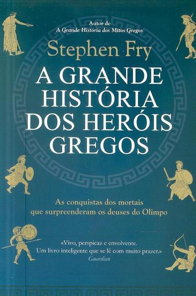 A grande história dos heróis gregos (Stephen Fry)