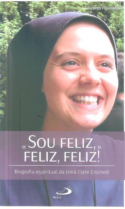 «Sou feliz, feliz, feliz!» (Ricardo Figueiredo)