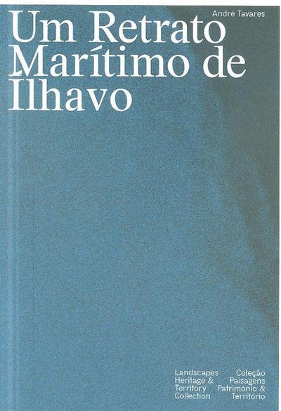 Um retrato marítimo de ílhavo (André Tavares)