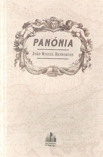 Panónia (João Miguel Henriques)