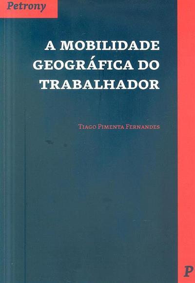 A mobilidade geográfica do trabalhador (Tiago Pimenta Fernandes)