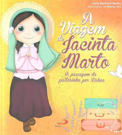 A viagem de Jacinta Marto (Carla Barbosa Rocha)