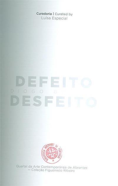 Defeito desfeito (Diogo Bolota, Luísa Especial)