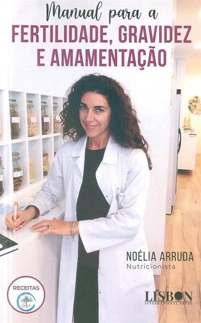 Manual para a fertilidade, gravidez e amamentação (Noélia Arruda)