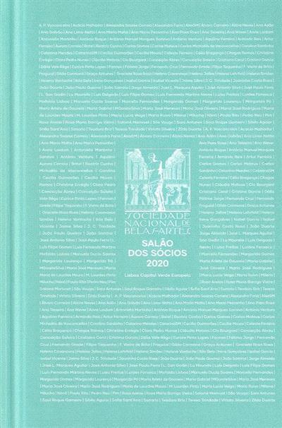 Sociedade Nacional de Belas Artes (textos João Paulo Queiroz, João Duarte)