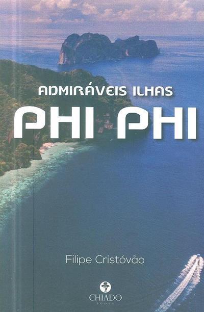 Admiráveis ilhas Phi Phi (Filipe Cristovão)