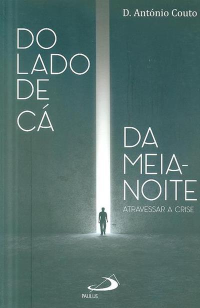 Do lado de cá da meia-noite (António Couto)