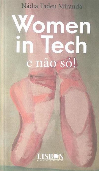 Woman in tech e não só! (Nádia Tadeu Miranda)