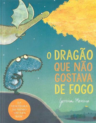 O dragão que não gostava do fogo (Gemma Merino)