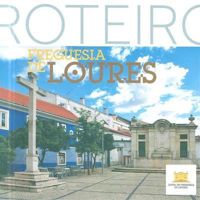 Roteiro da freguesia de Loures (coord. técnica Elisa Santos)
