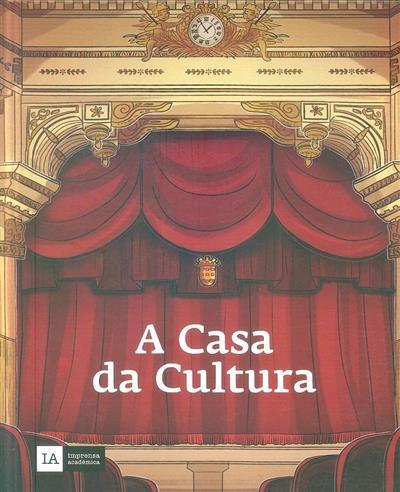 A casa da cultura (Carlos Diogo Pereira)