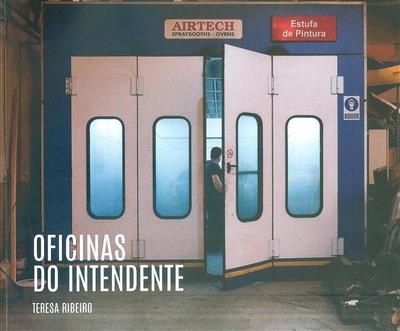 Oficinas do Intendente (Teresa Ribeiro, Tiago Salazar)