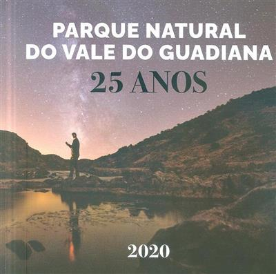 Parque Natural do Vale do Guadiana, 25 anos (coord. Olga Martins)