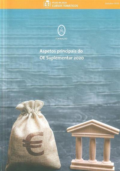 Aspetos principais do OE suplementar 2020 (Abílio Sousa, Paulo Marques)