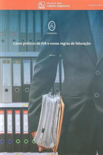 Casos práticos de IVA e novas regras de faturação (Fernando Roriz)