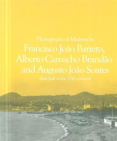 Francisco João Barreto, Alberto Camacho Brandão and Augusto João Soares (first half of the 20th century) (Francisco João Barreto, Alberto Camacho Brandão, Augusto João Soares)