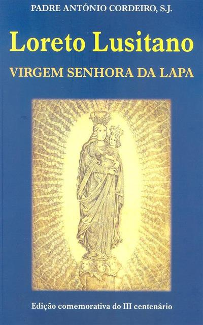 Loreto Lusitano, Virgem Senhora da Lapa (António Cordeiro)