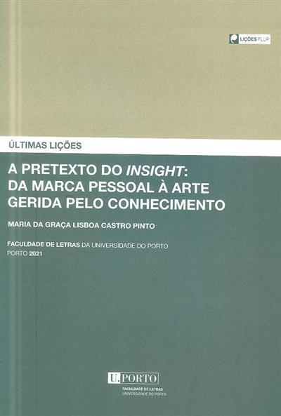 A pretexto do insight (Maria da Graça Lisboa Castro Pinto)