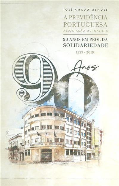 A Previdência Portuguesa, Associação Mutualista (José Amado Mendes)