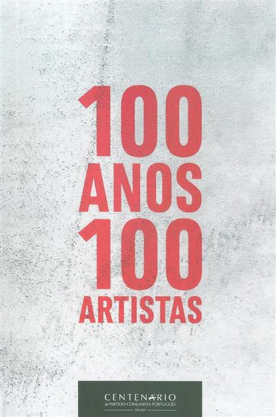 100 anos, 100 artistas, centenário do Partido Comunista Português (org. Partido Comunista Português)