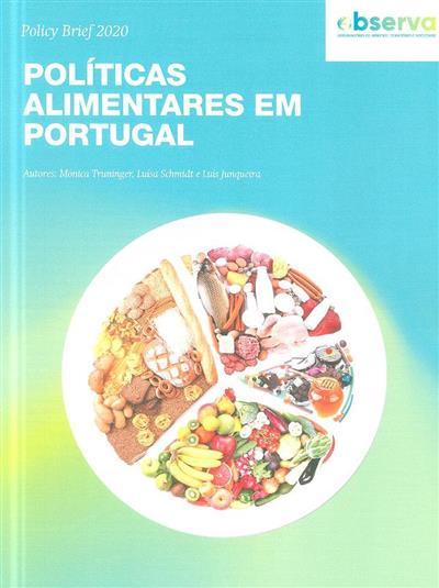Políticas alimentares em Portugal (Mónica Truninger, Luísa Schmidt, Luís Junqueira)
