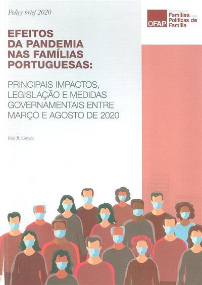 Efeitos da pandemia nas famílias portuguesas, principais impactos, legislação e medidas governamentais entre março e agosto de 2020 (Rita B. Correia)