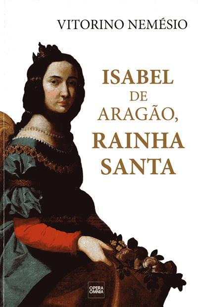 Isabel de Aragão, Rainha Santa (Vitorino Nemésio)