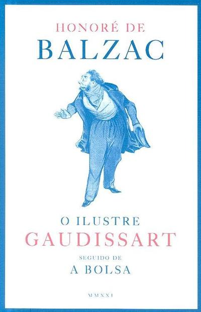 O ilustre Gaudissart ; (Honoré de Balzac)