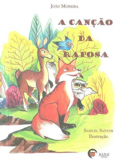 A canção da raposa (João Moreira)