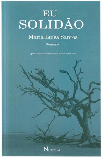 Eu solidão (Maria Luísa Santos)