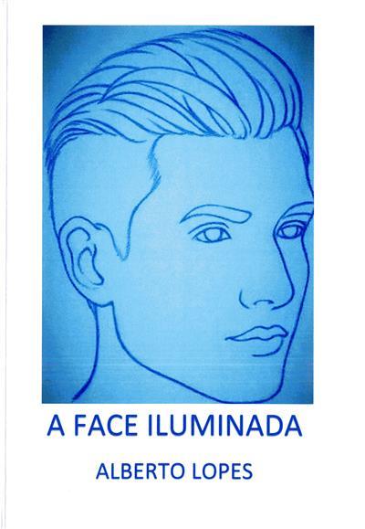 A face iluminada (Alberto Lopes)