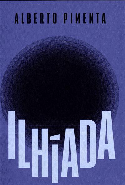 Ilhíada (Alberto Pimenta)