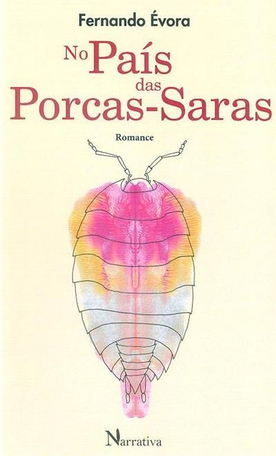 No país das porcas-saras (Fernando Évora)